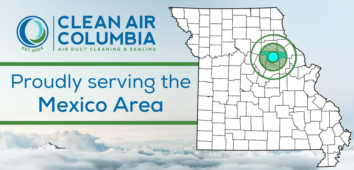 Clean Air Columbia Proudly serving the Mexico, MO Area
